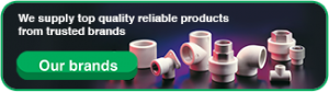 op brands for green pipe, ppr pipes and fittings, and all general plumbing supplies
